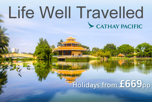 Life Well Travelled with Cathay Pacific
