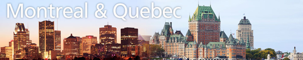 Montreal & Quebec Holidays