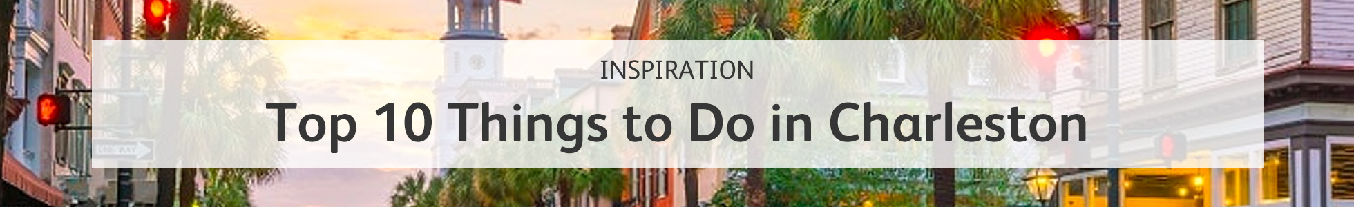 https://www.travelbag.co.uk/blog/2019/march/top-10-things-to-do-in-charleston